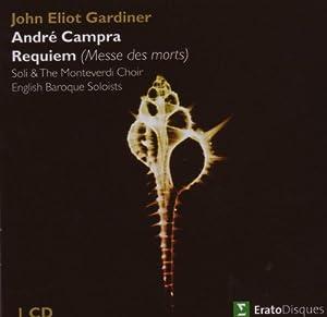 Campra : Requiem (Messe des morts)