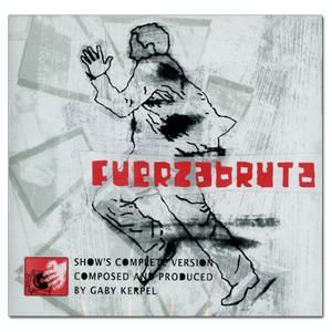 Gaby Kerpel - Fuerza Bruta - Amazon.com Music