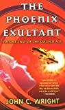 The Phoenix Exultant Book Two of the Golden Age