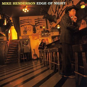 Edge of Night by Henderson, Mike (2006) Audio CD