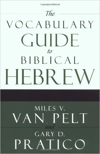 The Vocabulary Guide to Biblical Hebrew