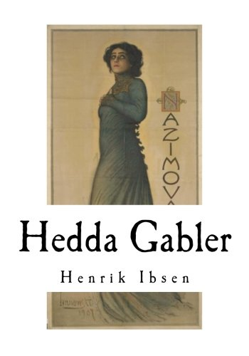 A focus on the character hedda in the book hedda gabler