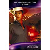 The New Deputy in Town (Mills & Boon Intrigue)by B.J. Daniels