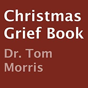 Christmas Grief Book | [Tom Morris]
