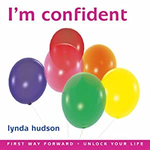 I'm Confident: Build Youngsters' Confidence and Self Esteem | [Lynda Hudson]