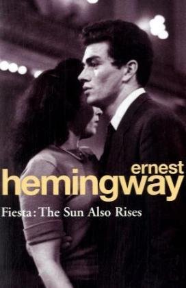 The 100 best novels: No 53 – The Sun Also Rises by Ernest Hemingway (1926)