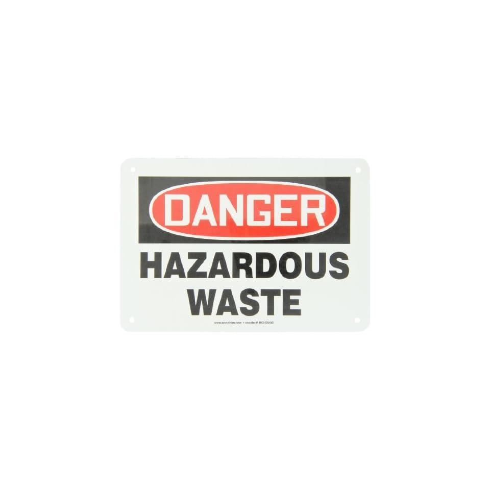 Accuform Signs, Danger Hazardous Waste, 7 X 10, Aluminum