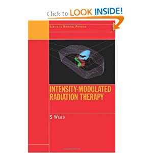 Intensity-Modulated Radiation Therapy (Series in Medical Physics and Biomedical Engineering)