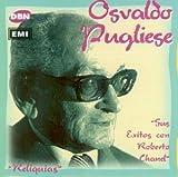 echange, troc Osvaldo Pugliese - Sus Exitos Con Roberto Chanel