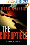The Corruptible: A Ray Quinn Mystery