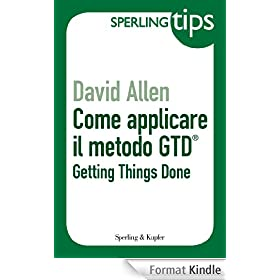 Come applicare il metodo GTD� - Sperling Tips