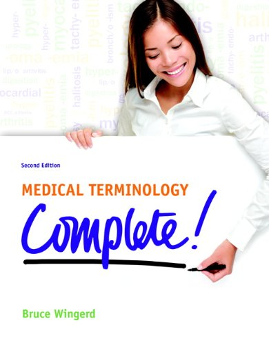 Medical Terminology Complete!: Complete!