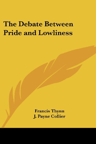 The Debate Between Pride and Lowliness