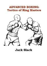 Advanced Boxing: Tactics of Ring Masters (Advanced Striking)