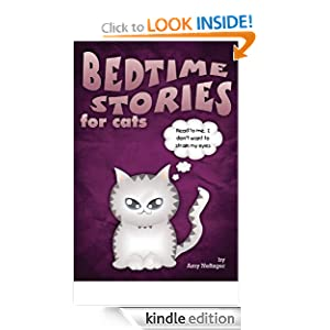 Bedtime Stories for Cats Amy Neftzger and Eli Stein