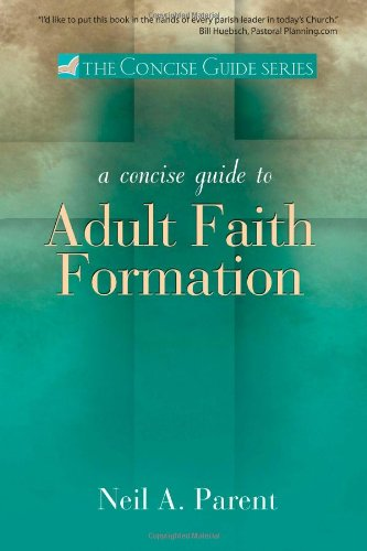 Concise Guide to Adult Faith Formation (The Concise Guide series)