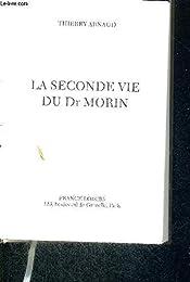 La  seconde vie du Dr Morin