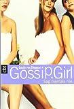 Gossip Girl 7 - Sag niemals nie