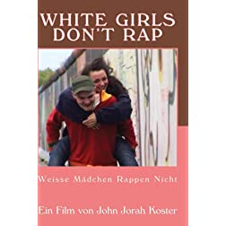 White Girls Don't Rap