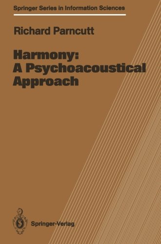 Harmony: A Psychoacoustical Approach (Springer Series in Information Sciences)