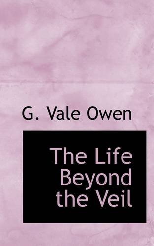 The Life Beyond the Veil