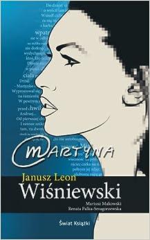 Martyna (Polska wersja jezykowa): Janusz L. Wisniewski: 5907577227272