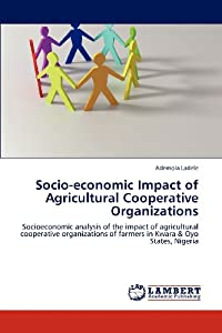 the impact of cooperatives in nigeria Encountering the evidence: cooperatives and poverty reduction in africa frederick o wanyama cooperative movement in the countries with a view to assessing the real and potential impact of cooperatives on reduction of poverty through creation of employment nigeria, ghana, niger.
