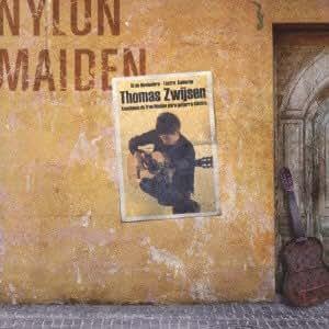 Thomas Zwijsen - Nylon Maiden [Japan CD] KICP-1657