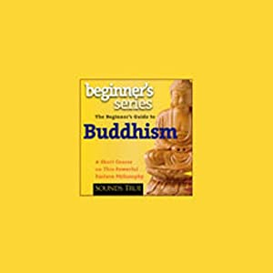 The Beginner's Guide to Buddhism: A Short Course on This Powerful Eastern Philosophy | [Jack Kornfield]