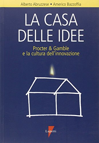 la-casa-delle-idee-procter-gamble-e-la-cultura-dellinnovazione