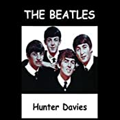 The Beatles | [Hunter Davies]