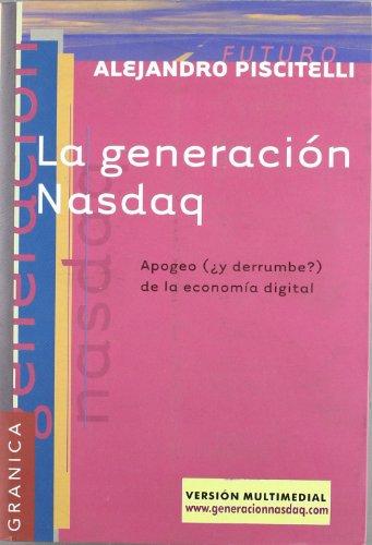 la-generacion-nasdaq-apogeo-y-derrumbe-de-la-economia-digital
