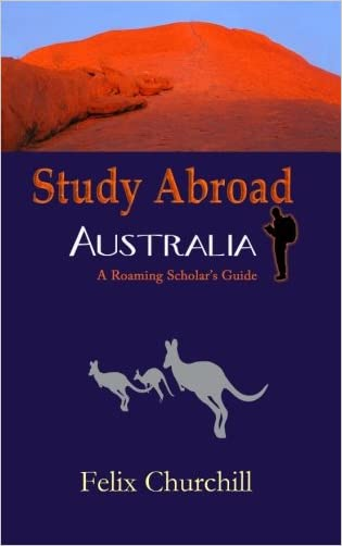 Study Abroad Australia: A Roaming Scholar's Guide
