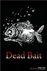Dead Bait