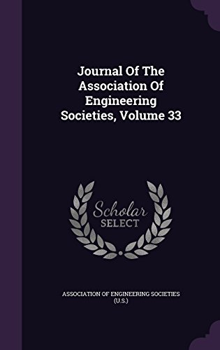Journal Of The Association Of Engineering Societies, Volume 33