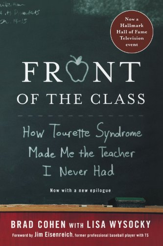 Front of the Class: How Tourette Syndrome Made Me the...
