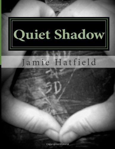 Quiet Shadow