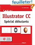 Illustrator CC : Sp�cial d�butants