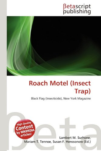ROACH MOTEL (INSECT TRAP)