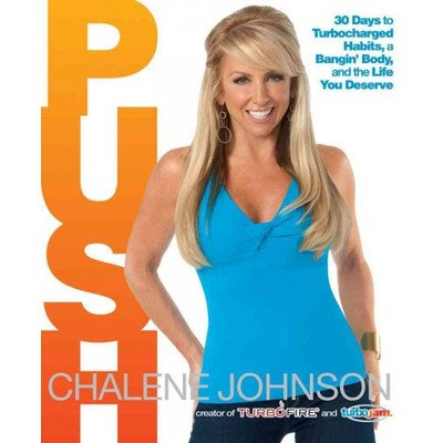 Push; 30 Days to Turbocharged Habits, a Bangin' Body, and the Life You Deserve - 1
