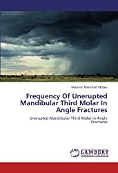 Frequency Of Unerupted Mandibular Third Molar In Angle Fractures