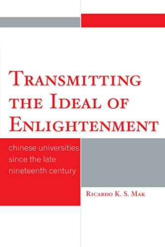 transmitting-the-ideal-of-enlightenment-chinese-universities-since-the-late-nineteenth-century