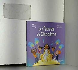 Les fauves de Cléopâtre