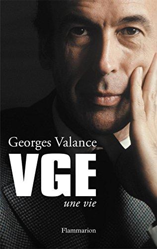 VGE: Une vie