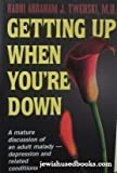 img - for Getting Up When You're Down: A Mature Discussion of an Adult Malady- Depression and Related Conditions book / textbook / text book