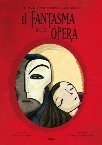 El fantasma de la Ópera (Infantil (lumen)) - Francesc Miralles - Libro