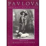 (Anna) Pavlova: Portrait of a Dancer