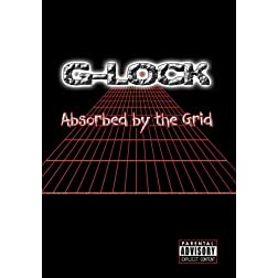 G-Lock - Absorbed by the Grid