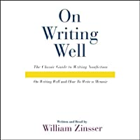 On Writing Well Audio Collection (       ABRIDGED) by William Zinsser Narrated by William Zinsser