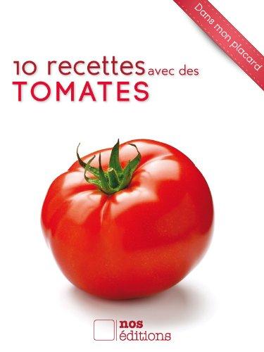 Couverture du livre 10 recettes avec des tomates
